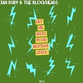 Hit Me With Your Rhythm Stick (Live) by Ian Dury