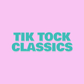 Tik Tock Classics fra Various Artists