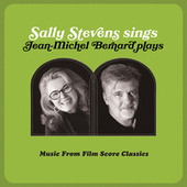 Sally Stevens Sings – Jean-Michel Bernard Plays by Sally Stevens