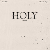 Holy (Acoustic) by Justin Bieber & benny blanco