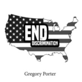 End Discrimination von Gregory Porter