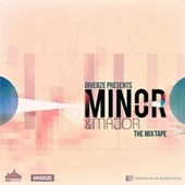 Minor & Major: The Mix-Tape by Various Artists
