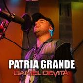 Patria Grande de Daniel De Vita