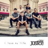 I Love My Life von Justice Crew