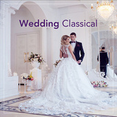 Wedding Classical by Various Artists