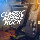 Classic Aussie Rock by Various Artists