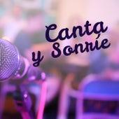 Canta y Sonríe de Various Artists