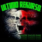 Where Eagles Dare de Último Rekurso