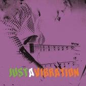 Justafixation, Vol. 2: Justavibration by Various Artists