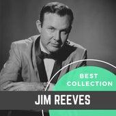 Best Collection Jim Reeves von Jim Reeves