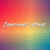 Canciones Latinas von Various Artists