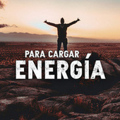 Para Cargar Energía von Various Artists