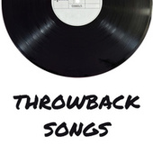 Throwback Songs by Various Artists