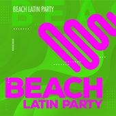 Beach Latin Party de Various Artists