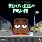 Million Dollar Fugitve Volume 1 by Rassy Bugatti