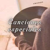 Canciones especiales von Various Artists