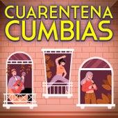 Cuarentena Cumbias by Various Artists