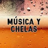 Música y Chelas de Various Artists