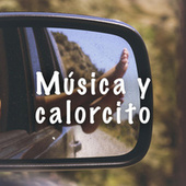Música y calorcito by Various Artists