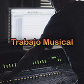 Trabajo Musical von Various Artists