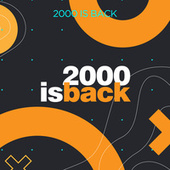 2000 is Back by Various Artists