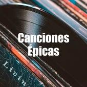 Canciones Épicas de Various Artists
