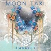 Cabaret von Moon Taxi