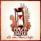 All We Have Left de Boyce Avenue