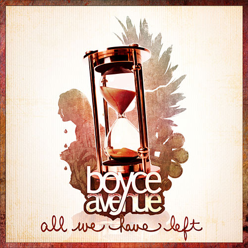 All We Have Left by Boyce Avenue
