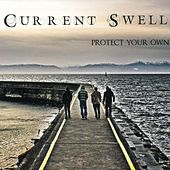 Protect Your Own de Current Swell