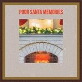 Poor Santa Memories de Robert Goulet, Vaughn Monroe, Ray Conniff Singers, Denny Chew, Jerry Butler, Percy Faith
