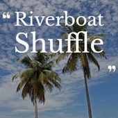 Riverboat Shuffle de Jose Melis, Lys Assia, Brownie McGhee, Herman's Hermits, 101 Strings Orchestra, Buddy Rich
