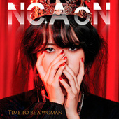 Time To Be A Woman de N.C.A.