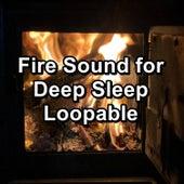 Fire Sound for Deep Sleep Loopable von Christmas Songs