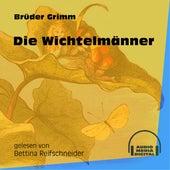 Die Wichtelmänner (Ungekürzt) by Brüder Grimm