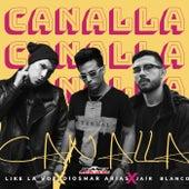 Canalla by Like La Voz