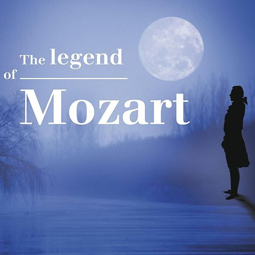 The Legend of Mozart by Various Artists
