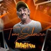 Acústico Imaginar: Tony Silveira (Acústico) de Tony Silveira