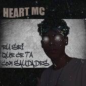 Eu Sei Que Cê Ta Com Saudades by Heart Mc