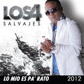 Lo Mio Es Pa' Rato 2012 de 4