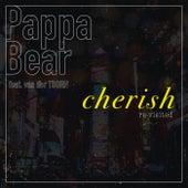 Cherish (Re-Visited) de Pappa Bear