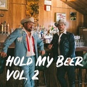 Hold My Beer, Vol. 2 de The Randy Rogers Band