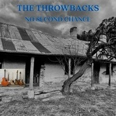 No Second Chance by The Throwbacks