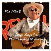 Garage Songs XV: Don't Let the Old Man In von Rex Allen, Jr.