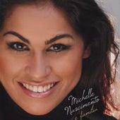 Michelle Nascimento e Família von Michelle Nascimento