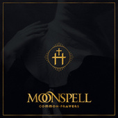 Common Prayers by Moonspell