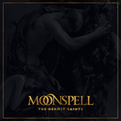 The Hermit Saints by Moonspell