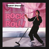 There Are Two Kinds Of Music...Rock 'n' Roll von Shakin' Stevens