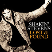Lost And Found by Shakin' Stevens