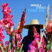 Take Me von Minus 8